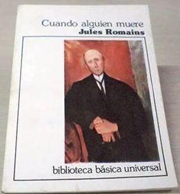 cuando alguien muere - jules romains - novela - ceal - 1983