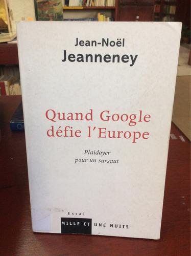 cuando google desafía a europa. en francés