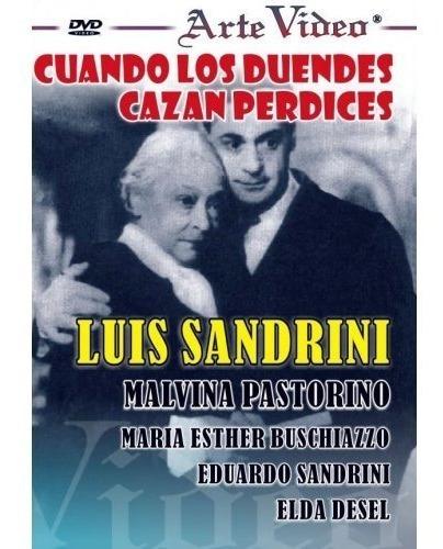 cuando los duendes cazan perdices-l. sandrini- dvd original
