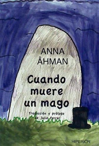 cuando muere un mago(libro novela y narrativa extranjera)