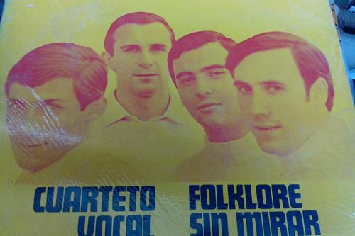 cuarteto vocal zupay lp folklore sin mirar atrás     duncant