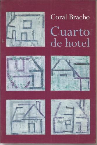cuarto de hotel - bracho [lea]