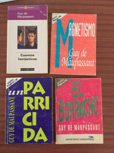 cuatro libros de guy de maupassant