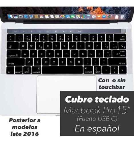 cubre teclado negro español macbook pro 15  con/sin touchbar