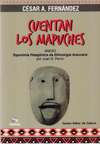 cuentan los mapuches - cesar fernandez