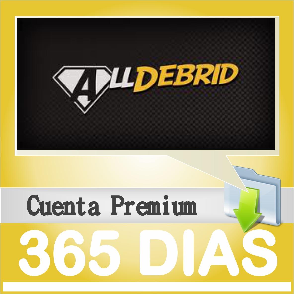 Cuentas Premium Alldebrid X 365 Dias | 1 Año Garantizadas!