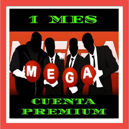 cuentas premium mega 30 dias + 5 dias pagos webpay ! 1000 gb