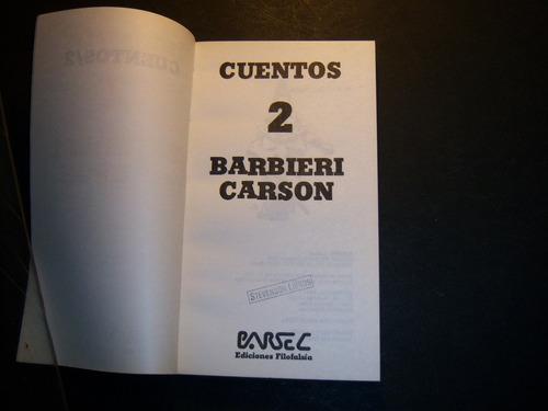 cuentos 2 . daniel barbieri tarik carson . parsec filofalsía