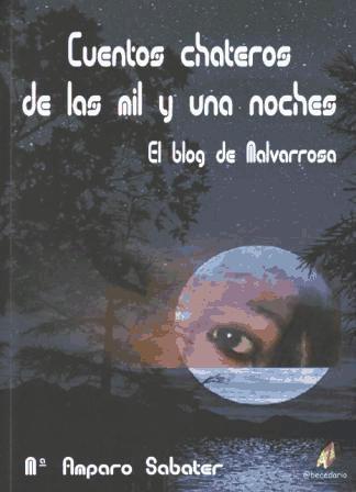 cuentos chateros de las mil y una noches ; el blog de malvar