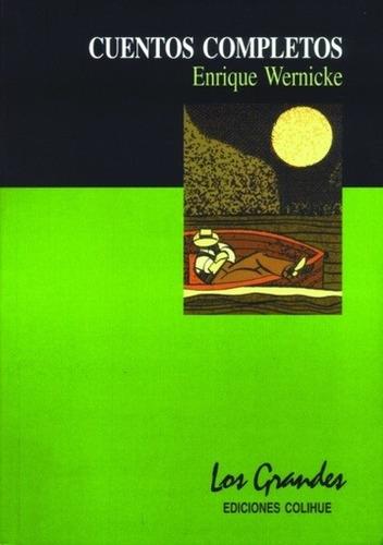 cuentos completos - enrique wernicke