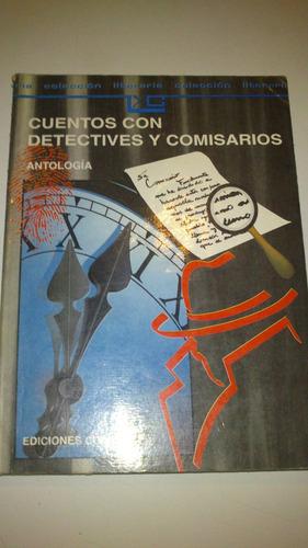 cuentos con detectives y comisarios   antología  colihue