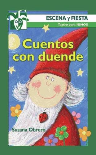 cuentos con duende - 1ª edición(libro teatro)