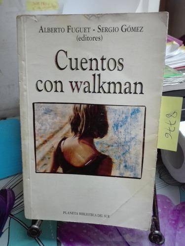 cuentos con walkman // fuguet gómez