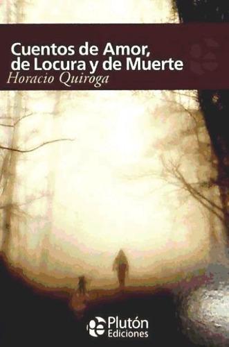 cuentos de amor, locura y muerte(libro )