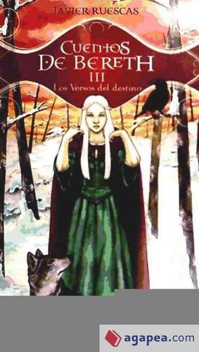 cuentos de bereth iii-versos del destino(libro )