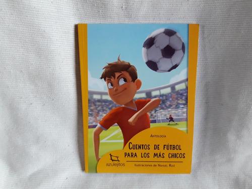 cuentos de fútbol para los mas chicos suarez estrada azuleji