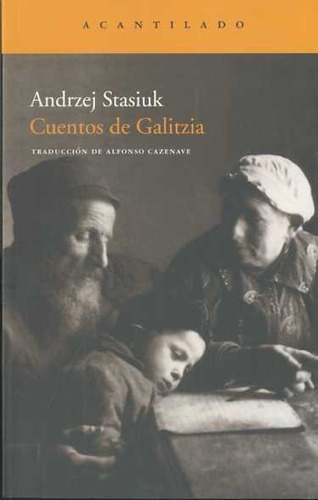 cuentos de galitzia  de stasiuk andrzej