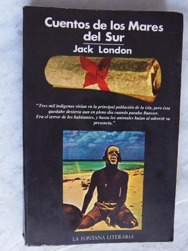 cuentos de los mares del sur jack london