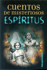 Cuentos De Misteriosos Espiritus De Rodriguez Felder Marina