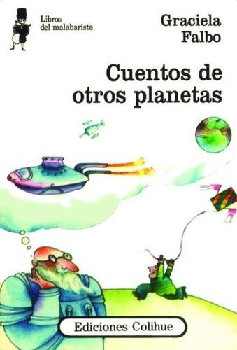 cuentos de otros planetas - graciela alicia falbo