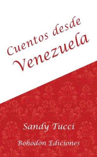 cuentos desde venezuela(libro )