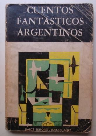 cuentos fantasticos argentinos. selección nicolás cócaro