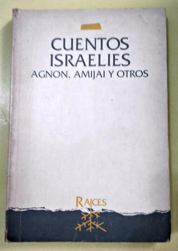 cuentos israelíes  agnon, amijai y otros