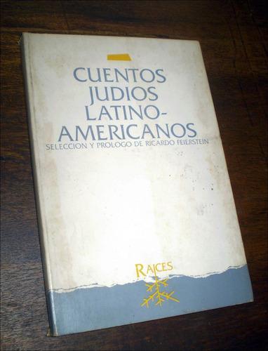 cuentos judios latinoamericanos _ ricardo feierstein - mila