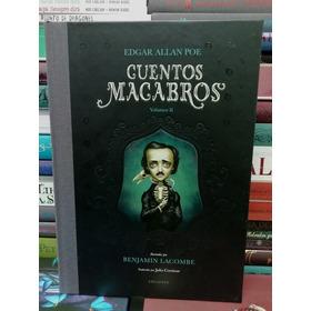 Cuentos Macabros Vol. 2 / Benjamin Lacombe / Edelvives