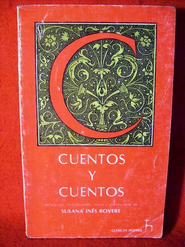 cuentos mujica lainez castellani felisberto hernandez yunque