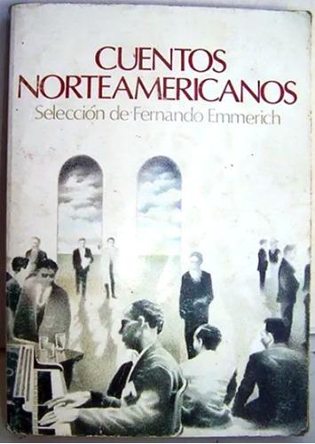 cuentos norteamericanos selección f emmerich /n andres bello