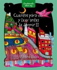 cuentos para ver y leer antes de dormir ii - martina gadea