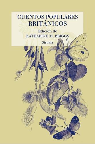 cuentos populares británicos - td, aa.vv., siruela