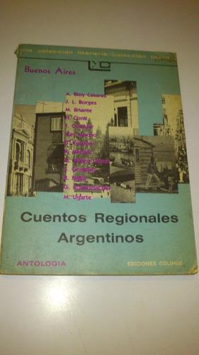 cuentos regionales argentinos buenos aires colihue