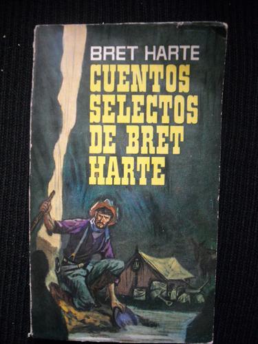 cuentos selectos de bret harte, bret harte