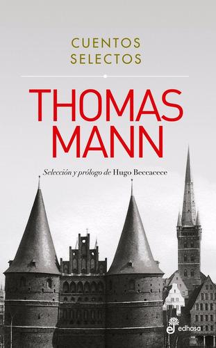 cuentos selectos - thomas mann - edhasa