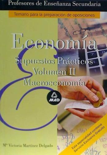 cuerpo de profesores de enseñanza secundaria. economia. supu