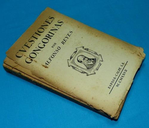 cuestiones gongorinas alfonso reyes 1927 espasa calp góngora