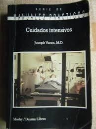 cuidados intensivos. manuales prácticos. joseph varon