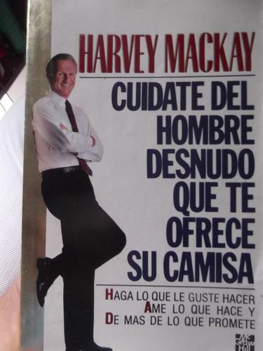 cuidate del hombre desnudo que te ofrece su camisa h mackay