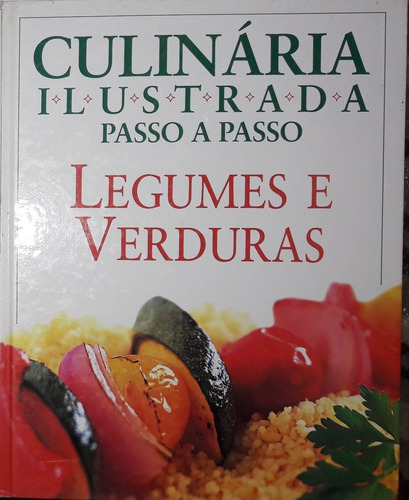 culinária ilustrada passo a passo  legumes e verduras