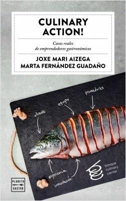 culinary action! casos reales de emprendedores gastronomicos