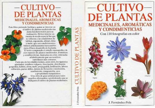 Cultivo de plantas medicinales aromaticas y condimenticias for Cultivo de plantas aromaticas y especias