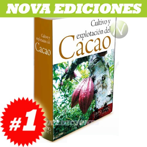 cultivo y explotación del cacao 1 vol