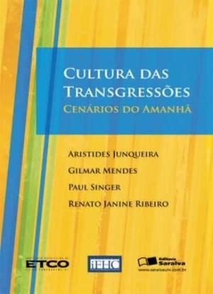 cultura das transgressões no brasil - cenários do amanhã