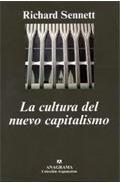 cultura del nuevo capitalismo la de sennett richard