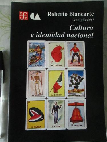 cultura e identidad nacional. roberto blancarte. historia