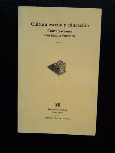 cultura escrita y educación conversaciones emilia ferreiro