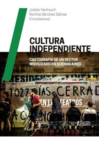 cultura independiente