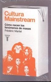 cultura mainstream- frederic martel